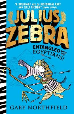 Julius Zebra: Entangled with the Egyptians! by Gary Northfield