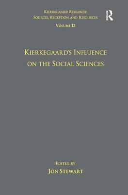 Volume 13: Kierkegaard's Influence on the Social Sciences book