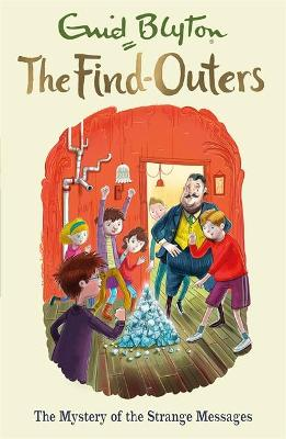The Find-Outers: The Mystery of the Strange Messages by Enid Blyton
