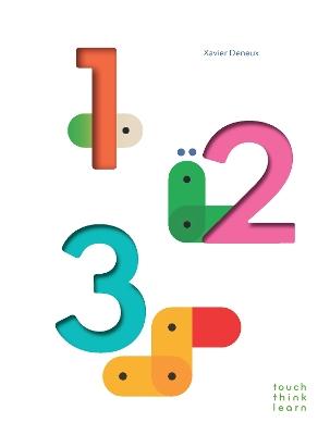 TouchThinkLearn: 123 by Xavier Deneux