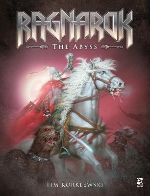 Ragnarok: The Abyss by Mr Tim Korklewski