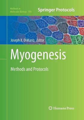 Myogenesis by Joseph X. DiMario