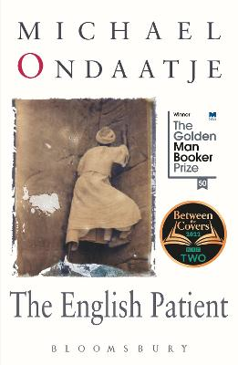 The English Patient: Winner of the Golden Man Booker Prize by Michael Ondaatje