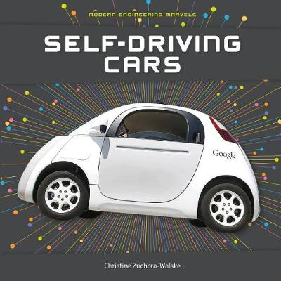 Self-Driving Cars by Christine Zuchora-Walske