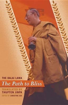 The Path To Bliss by Dalai Lama