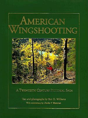American Wingshooting by Ben O Williams