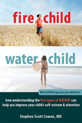 Fire Child, Water Child by Stephen Cowan