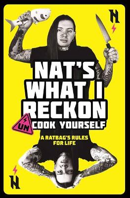 Un-cook Yourself: A Ratbag's Rules for Life book