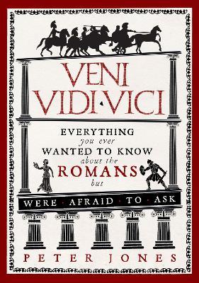 Veni, Vidi, Vici by Peter Jones