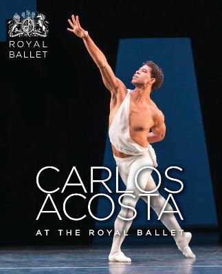 Carlos Acosta at the Royal Ballet book