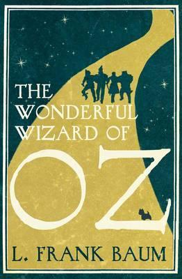 The Wonderful Wizard of Oz by L. F. Baum
