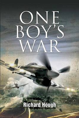 One Boy's War by Richard Hough