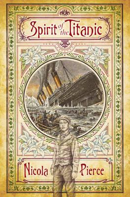 Spirit of the Titanic by Nicola Pierce