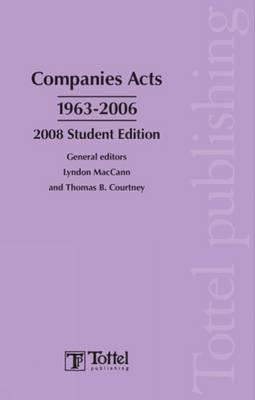 Companies Acts 1963-2006: 2008 by Lyndon MacCann