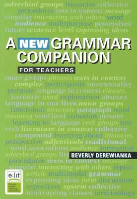 A New Grammar Companion for Teachers by Beverly Derewianka