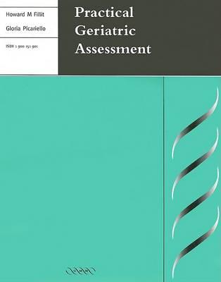 Practical Geriatric Assessment by Howard Fillit