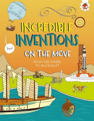 Incredible Inventions - on the Move by Matt Turner