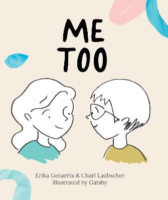 Me Too by Erika Geraerts