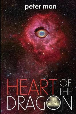 Heart of the Dragon: The Oracle by Peter Man
