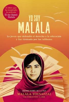 Yo Soy Malala by Malala Yousafzai