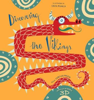 Discovering the Vikings by Federica Magrin