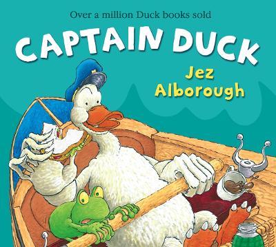Captain Duck by Jez Alborough