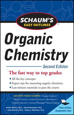 Schaum's Easy Outline of Organic Chemistry, Second Edition by Herbert Meislich