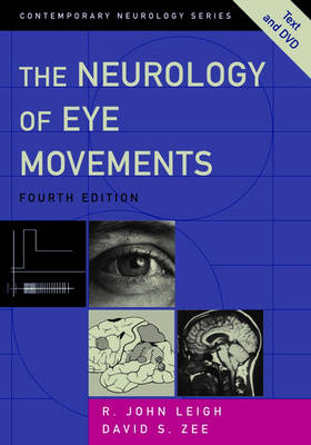 The Neurology of Eye Movements: Book-and-DVD Package by R. John Leigh