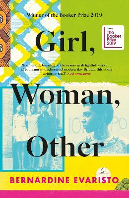 Girl, Woman, Other: WINNER OF THE BOOKER PRIZE 2019 by Bernardine Evaristo