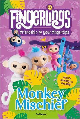 Fingerlings Monkey Mischief book