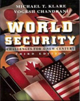 World Security: Challenges for a New Century by Daniel C. Thomas