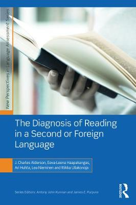 The Diagnosis of Reading in a Second or Foreign Language by J. Charles Alderson