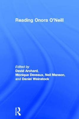 Reading Onora O'Neill by Monique Deveaux