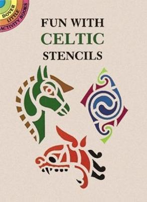Fun with Celtic Stencils book
