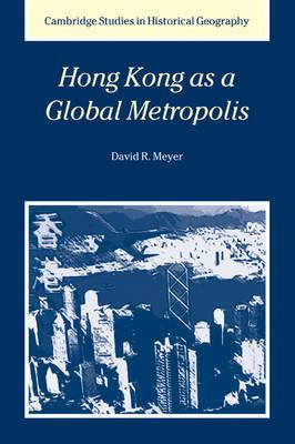 Hong Kong as a Global Metropolis book
