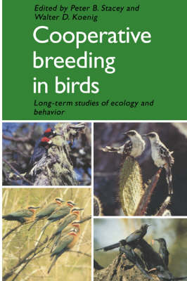 Cooperative Breeding in Birds by Peter B. Stacey