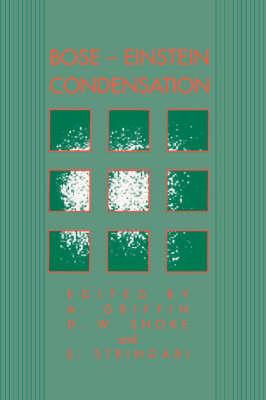 Bose-Einstein Condensation by Allan Griffin