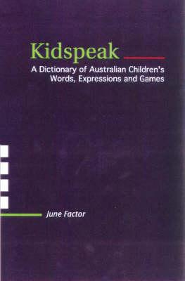 Kidspeak by June Factor