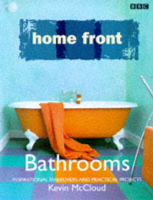 """""""Home Front"""" Bathrooms by Kevin McCloud"""