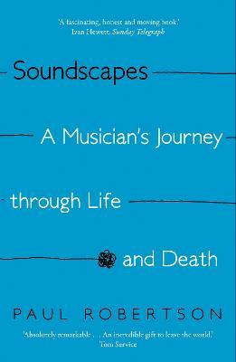 Soundscapes by Paul Robertson