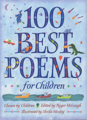 A Hundred Best Poems for Children by Sheila Moxley