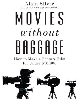 Movies Without Baggage by Alain Silver