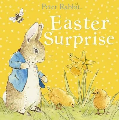 Peter Rabbit: Easter Surprise book