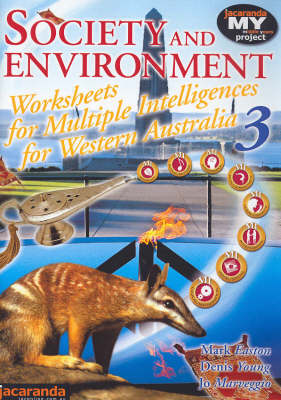 Society and Environment for Western Australia Multiple Intelligences: Worksheets 3 by Mark Easton