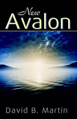 New Avalon by David B Martin