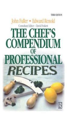 Chef's Compendium of Professional Recipes book