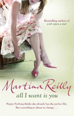 All I Want Is You by Martina Reilly