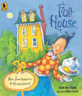 Full House: An Invitation to Fractions (Big Book) by Dayle Ann Dodds