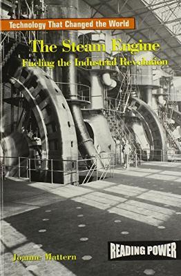 The Steam Engine by Joanne Mattern