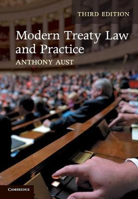 Modern Treaty Law and Practice by Anthony Aust